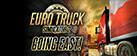 Euro Truck Simulator 2: Going East! Add-on