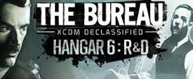 The Bureau XCOM Declassified: Hangar 6