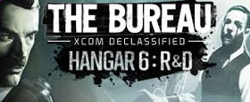 The Bureau XCOM Declassified: Hangar 6