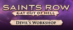 Saints Row: Gat Out of Hell - The Devil's Workshop DLC