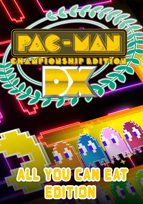 PAC-MAN Championship Edition DX All You Can Eat Edition - Cover