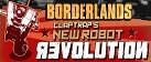 Borderlands: Claptrap's New Robot Revolution DLC