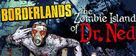 Borderlands: Zombie Island of Dr. Ned DLC