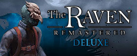 The Raven Remastered Deluxe