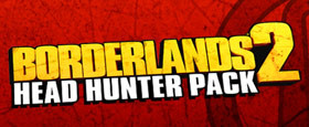 Borderlands 2: Headhunter Pack