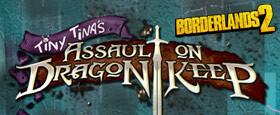 Borderlands 2: Tiny Tina's Assault on Dragon Keep DLC