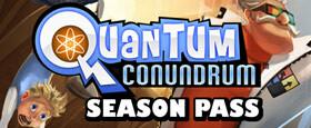Quantum Conundrum: Season Pass