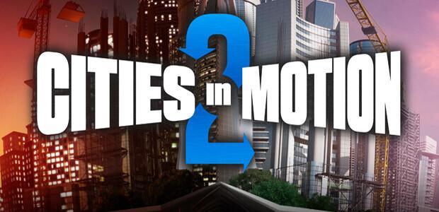 Cities in Motion II