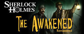 Sherlock Holmes: The Awakened- Remastered Edition