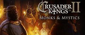 Crusader Kings II: Monks & Mystics