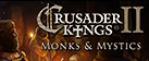 Crusader Kings II: Monks & Mystics