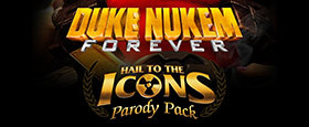 Duke Nukem Forever - Hail to the Icons Parody Pack DLC 1