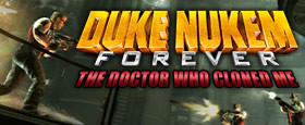 Duke Nukem Forever: The Doctor Who Cloned Me DLC 2