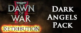Warhammer 40,000: Dawn of War II Retribution - Dark Angels