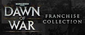Warhammer 40,000: Dawn of War Franchise Collection