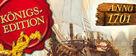 Anno 1701: Königsedition