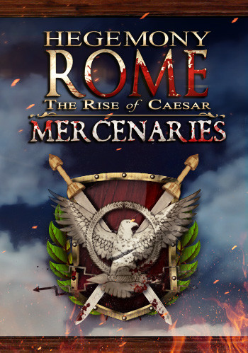 Hegemony Rome: The Rise of Caesar Mercenaries DLC - Cover