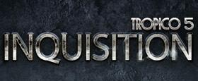 Tropico 5 – Inquisition DLC