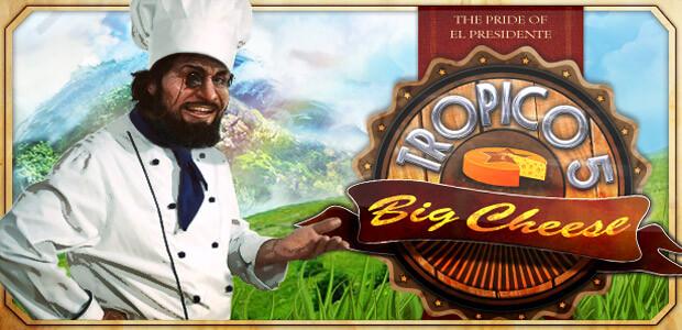 Tropico 5 – The Big Cheese DLC - Cover / Packshot