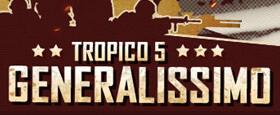 Tropico 5 – Generalissimo DLC