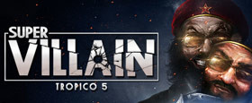 Tropico 5 – Supervillian DLC