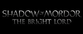 Middle-earth: Shadow of Mordor - Bright Lord DLC