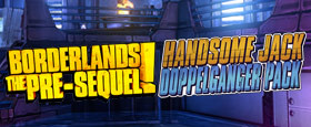 Borderlands: The Pre-Sequel - Handsome Jack Doppelgänger Pack