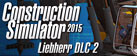 Construction Simulator 2015: Liebherr LB 28 DLC 2