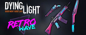 Dying Light - Retrowave Bundle
