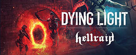 Dying Light - Hellraid