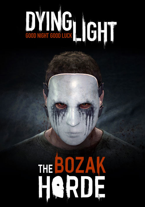 Dying Light - The Bozak Horde DLC - Cover / Packshot