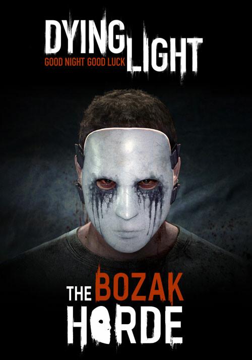 Dying Light - The Bozak Horde DLC - Cover