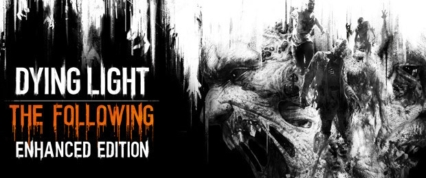Dying Light Content Drop #0 - Reinforcements OUT NOW