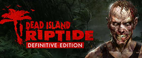 Dead Island: Riptide Definitive Edition