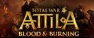 Total War: ATTILA  - Blood & Burning Pack