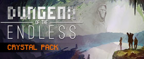 Dungeon of the Endless - Crystal Pack