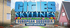 Cities: Skylines - European Suburbia Content Creator Pack