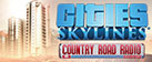 Cities: Skylines - Country Road Radio