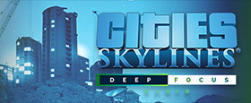 Cities: Skylines - Deep Focus Radio