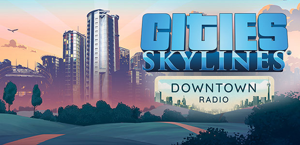 Cities: Skylines - Downtown Radio - Cover / Packshot