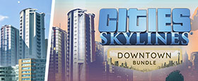 Cities: Skylines - Downtown Bundle