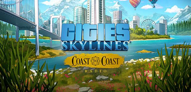 Cities: Skylines - Coast to Coast Radio - Cover / Packshot