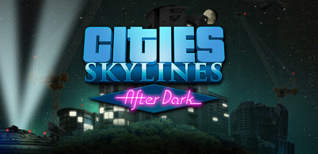 Cities: Skylines - After Dark - Cover / Packshot