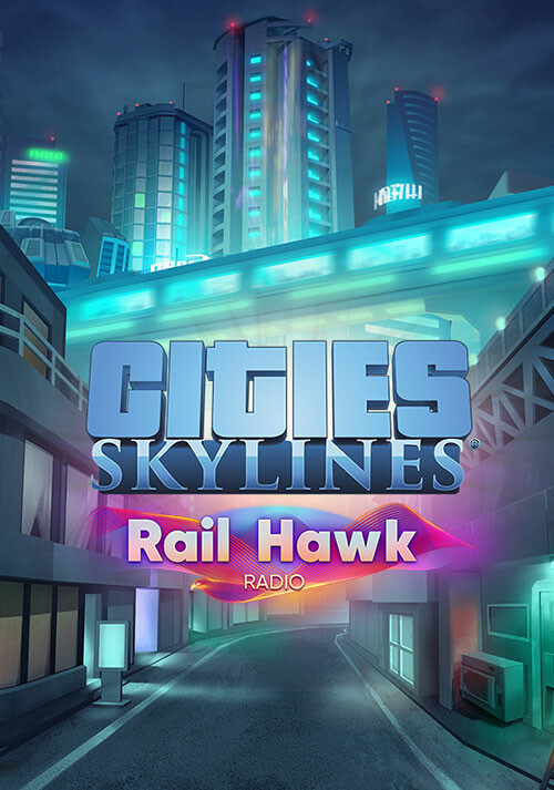 Cities: Skylines - Rail Hawk Radio - Cover / Packshot