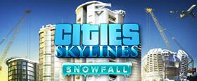 Cities: Skylines - Snowfall