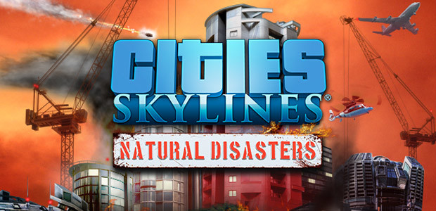 Cities: Skylines - Natural Disasters - Cover / Packshot