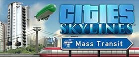 Cities: Skylines - Mass Transit
