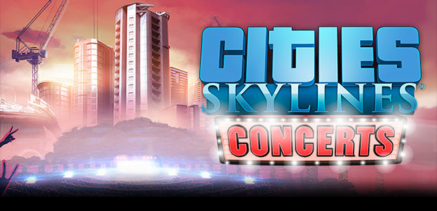 Cities: Skylines - Concerts - Cover / Packshot