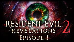Resident Evil Revelations 2 - Episode 1