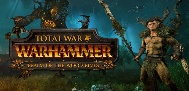 Total War: WARHAMMER - Realm of the Wood Elves
